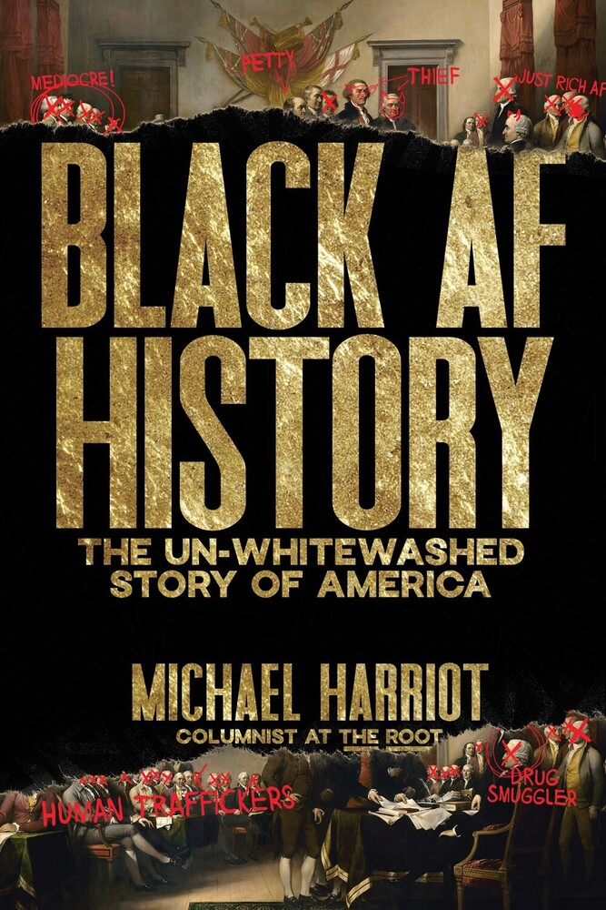 Michael Harriot - Black Af History (Hcvr)