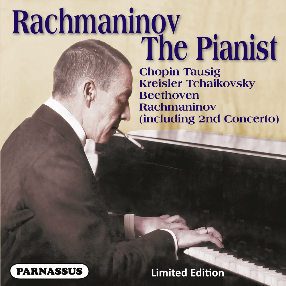 - Sergei Rachmaninov the Pianist