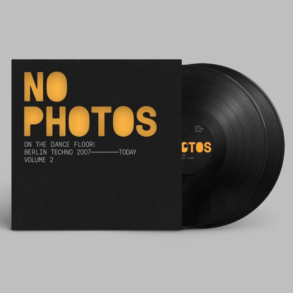 No Photos On The Dance Floor: Berlin Techno / Var - No Photos On The Dance Floor: Berlin Techno / Var
