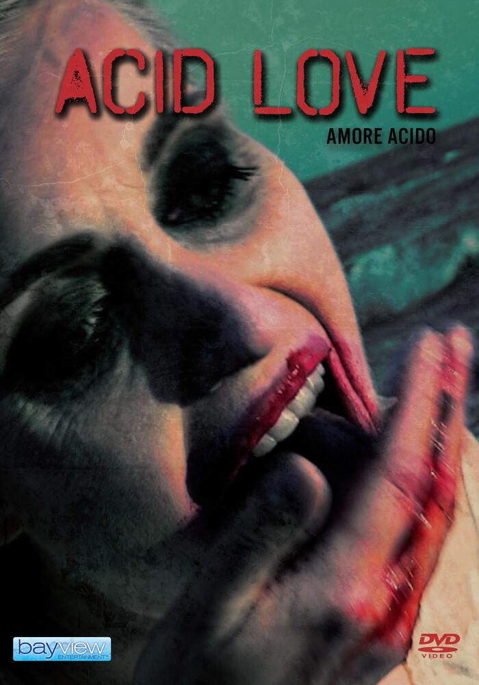 - Acid Love (Amore Acido)