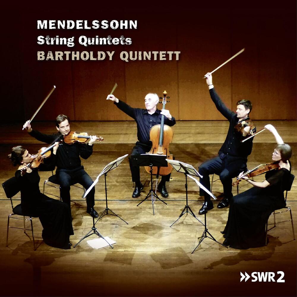 Mendelssohn / Bartholdy Quintett - String Quintets