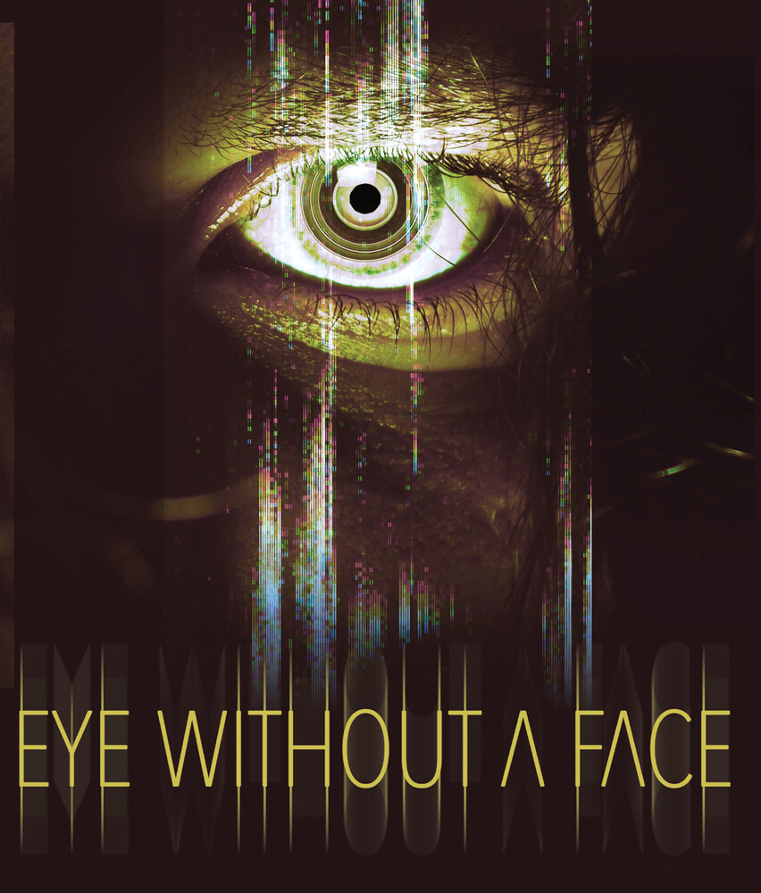 Eye Without a Face - Eye Without A Face / (Mod)