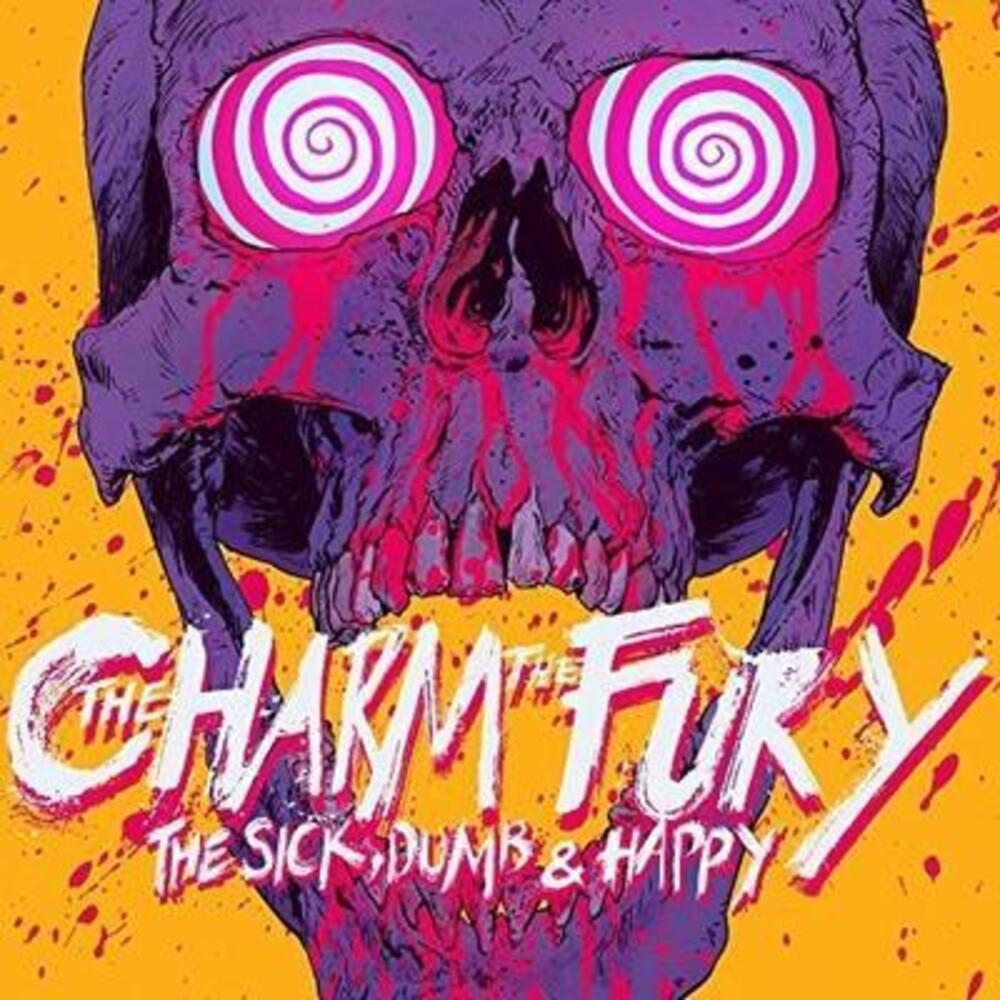 Charm The Fury - Sick Dumb & Happy (Uk)