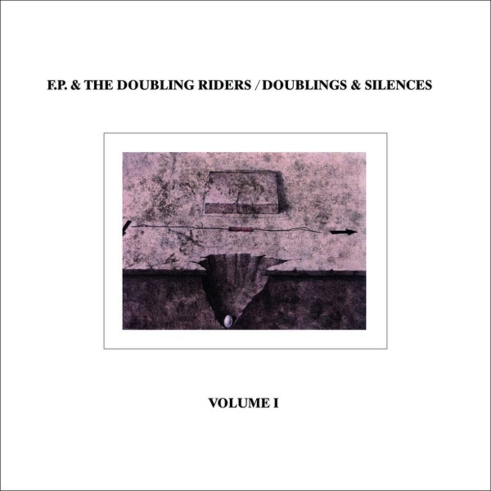 F.P & Doubling Riders - Doublings & Silences