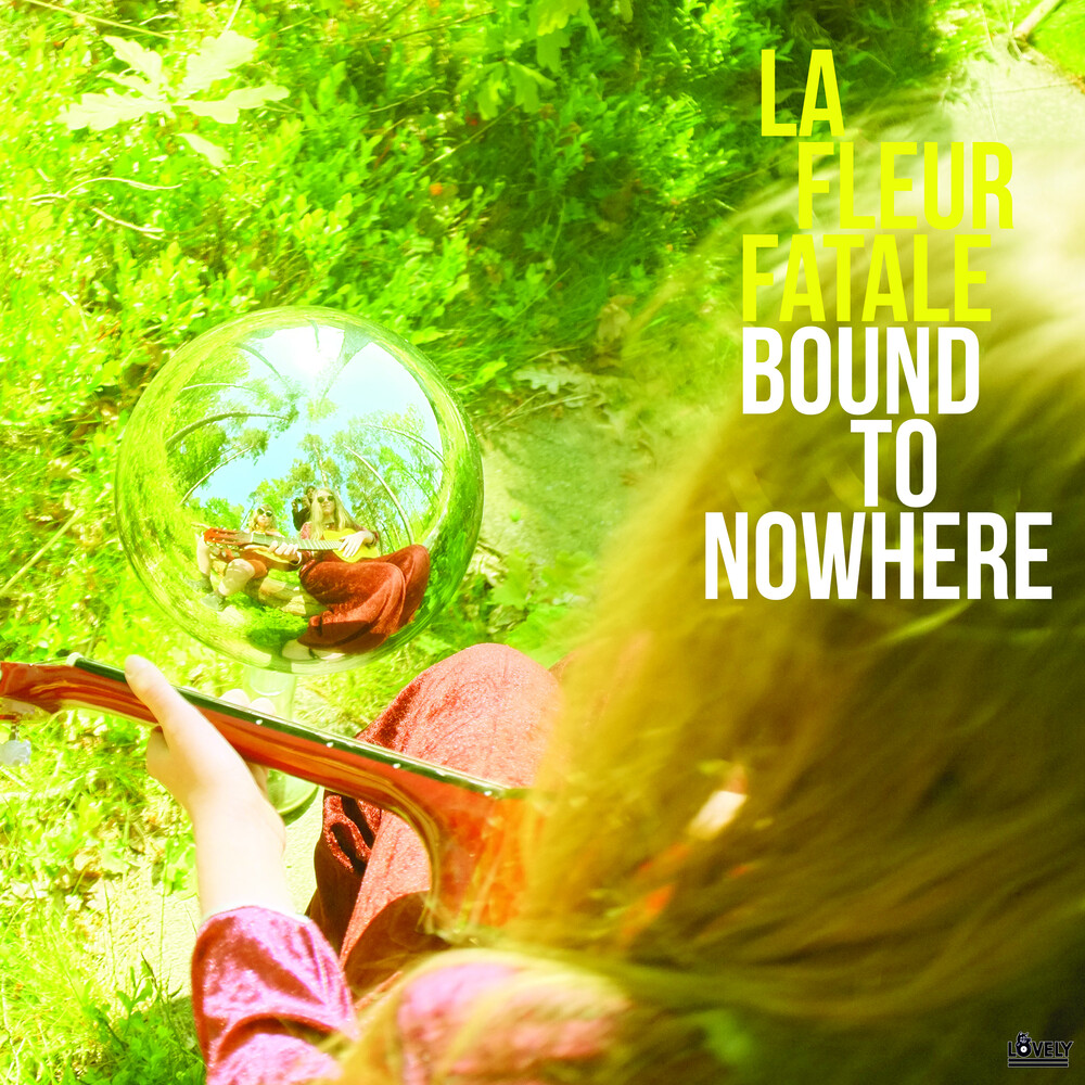 La Fleur Fatale - Bound To Nowhere + My Dear Sorrow
