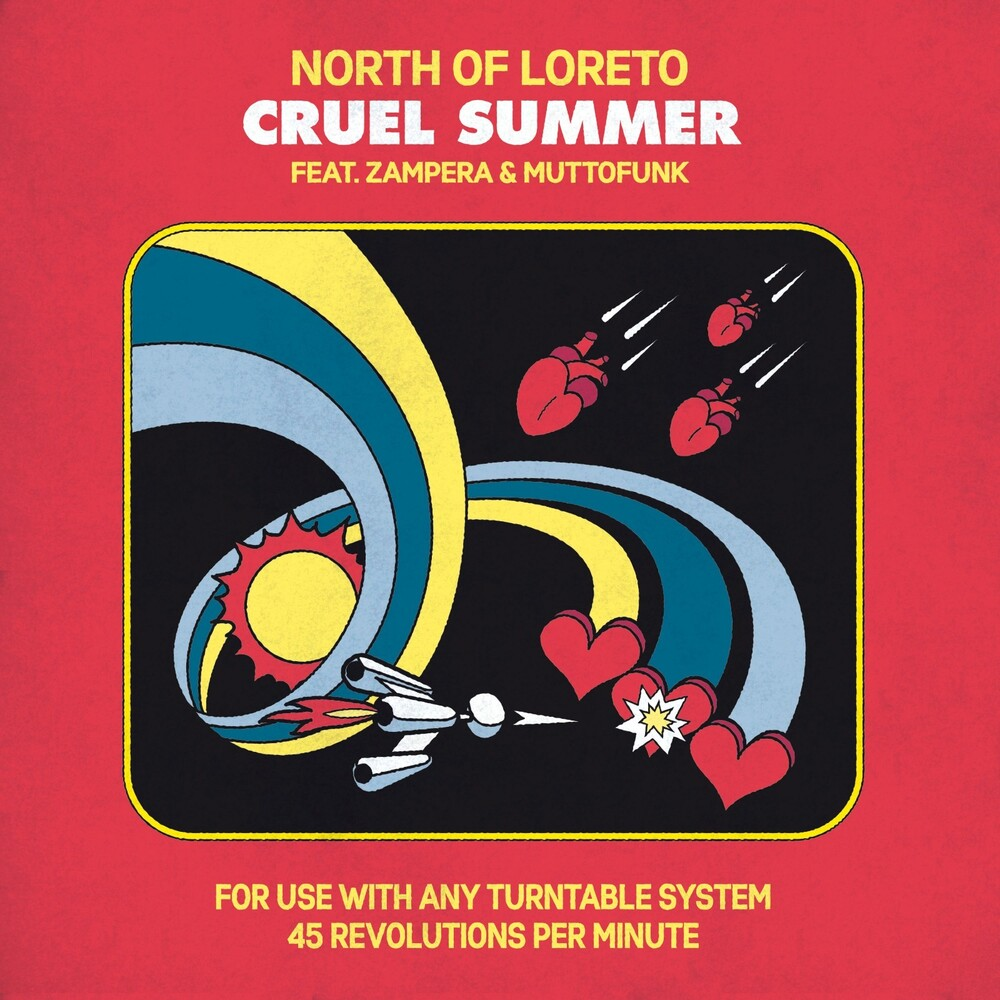 North Of Loreto - Cruel Summer