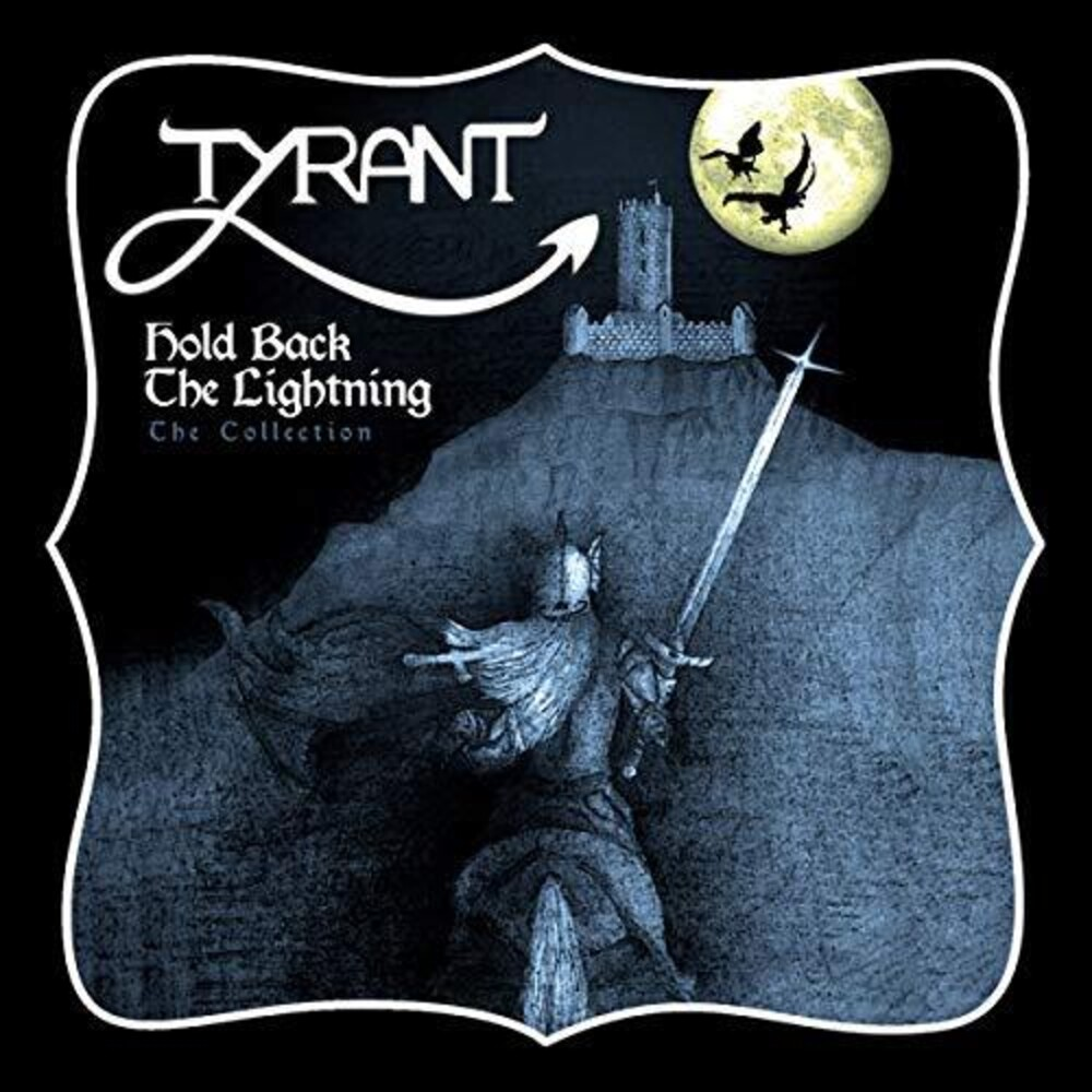 Tyrant - Hold Back The Lightning