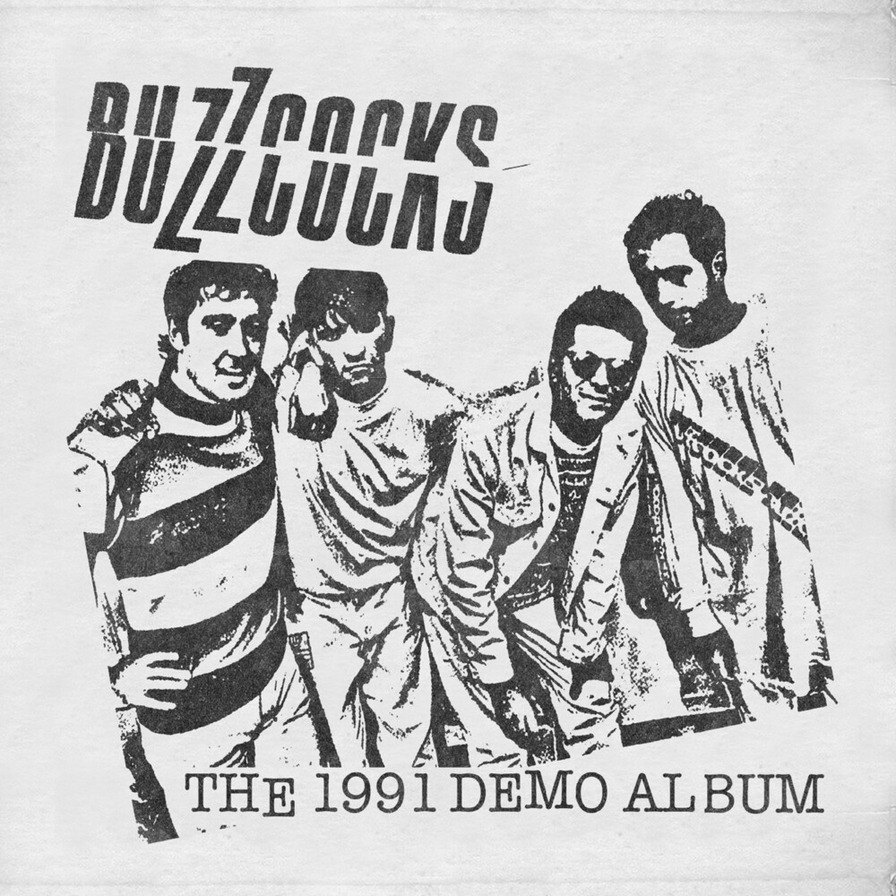 Buzzcocks - 1991 Demo Album (Blk) (Wht) (Uk)