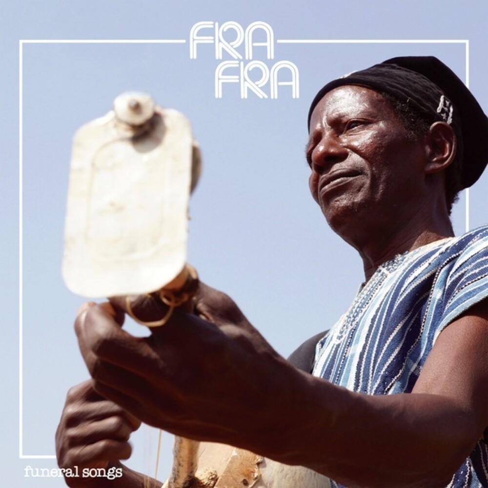 Fra Fra - Funeral Songs