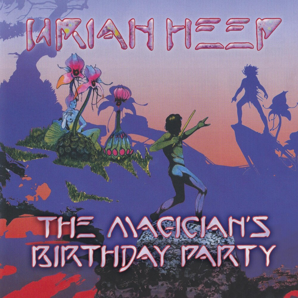 Uriah Heep - Magicians Birthday Party (Ofgv) (Uk)