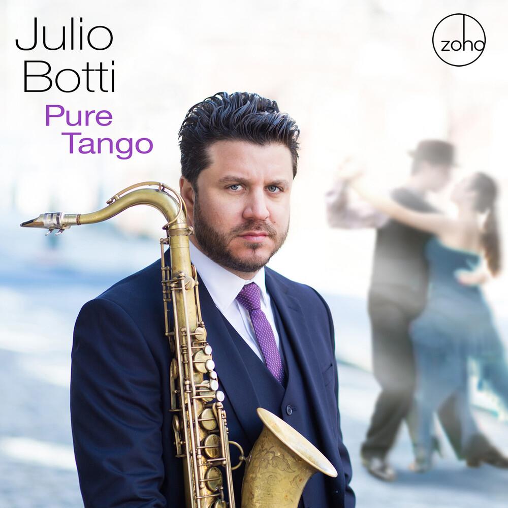 Julio Botti - Pure Tango