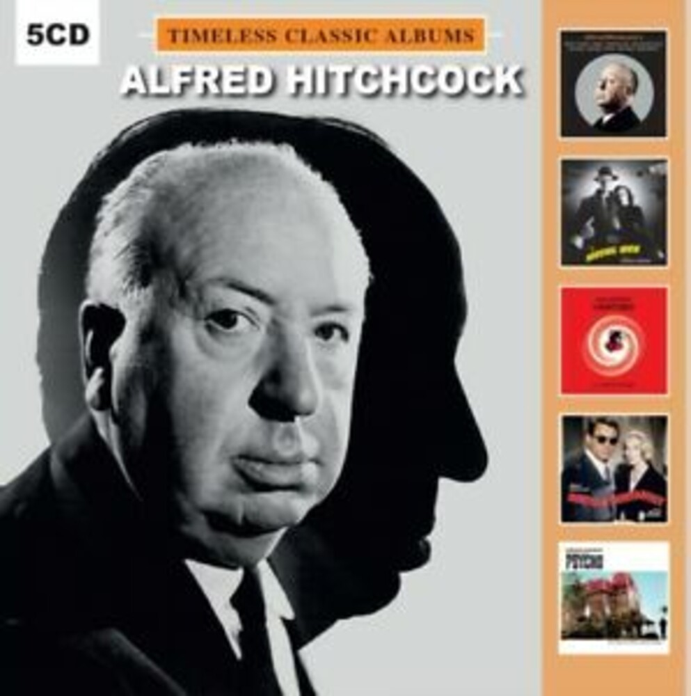 Alfred Hitchcock Timeless Classic Albums / OST - Alfred Hitchcock: Timeless Classic Albums / O.S.T.