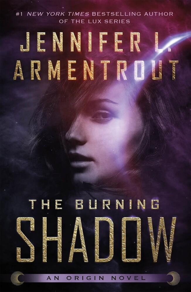 - The Burning Shadow: An Origin Novel