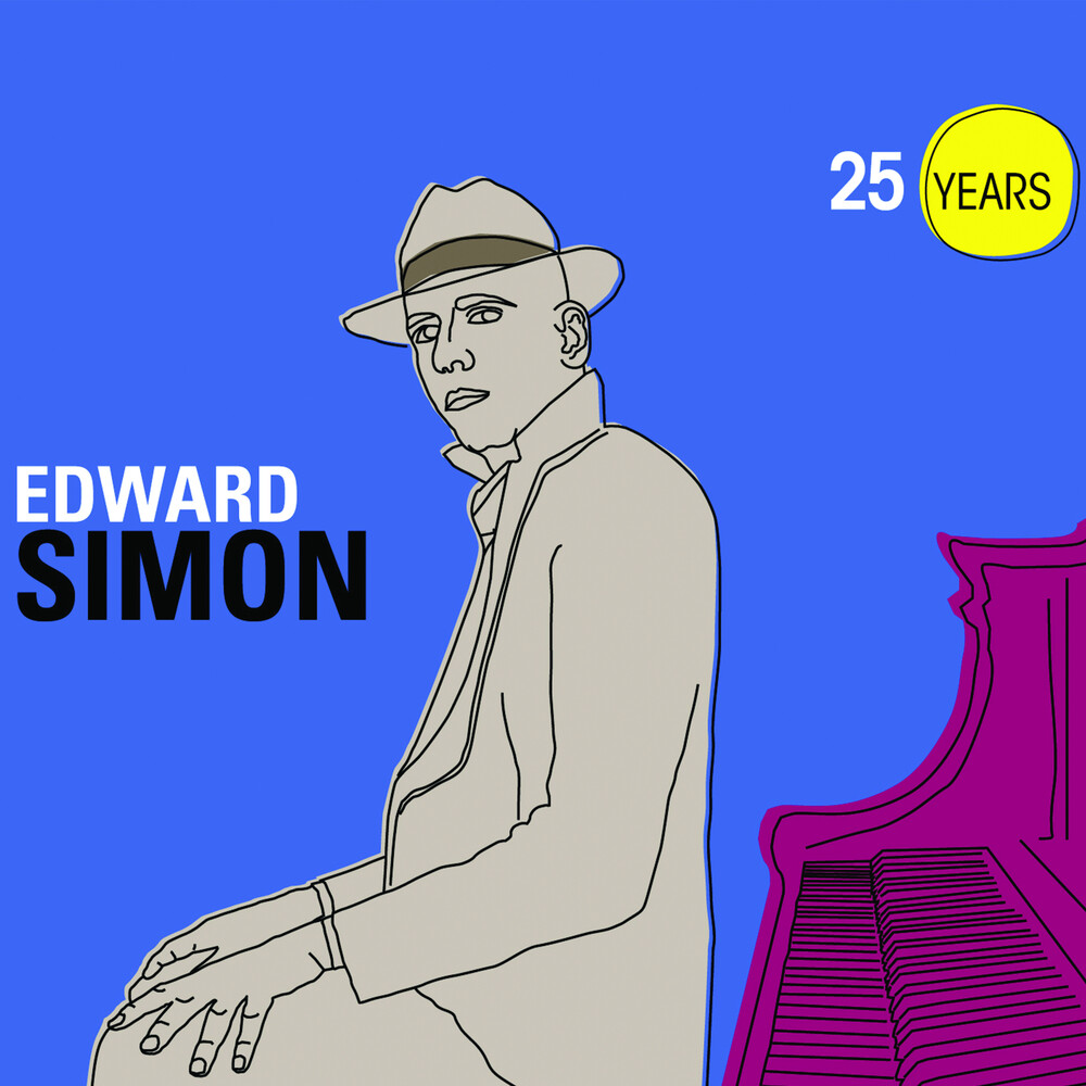 Edward Simon - 25 Years