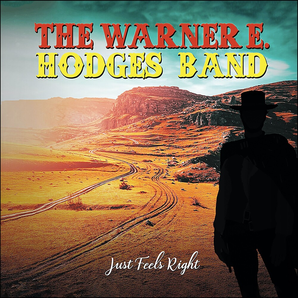 Warner Hodges E - Just Feels Right (Aus)