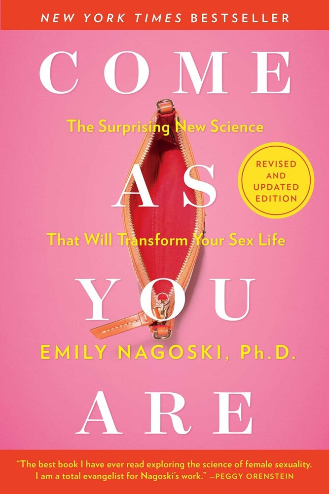 - Come As You Are: Revised and Updated: The Surprising New Science ThatWill Transform Your Sex Life