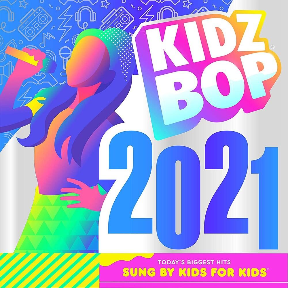 Kidz Bop - Kidz Bop 2021