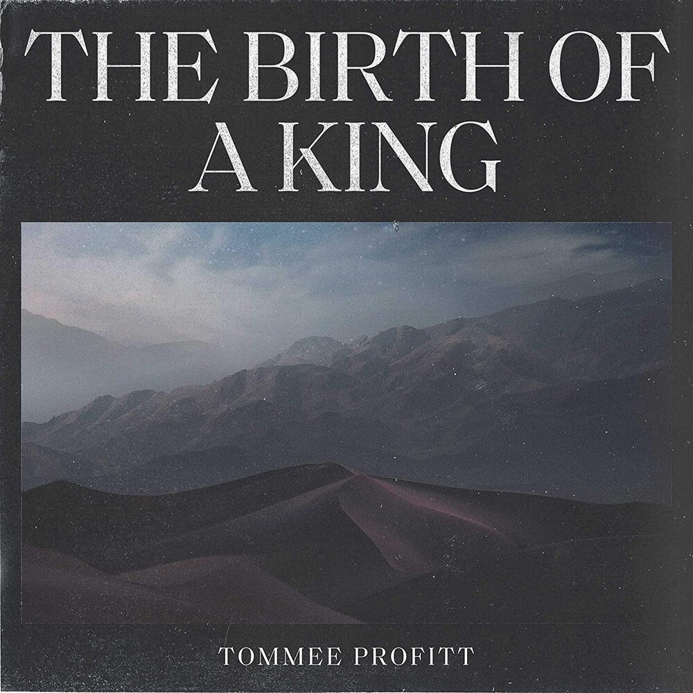Tommee Profitt - Birth Of A King