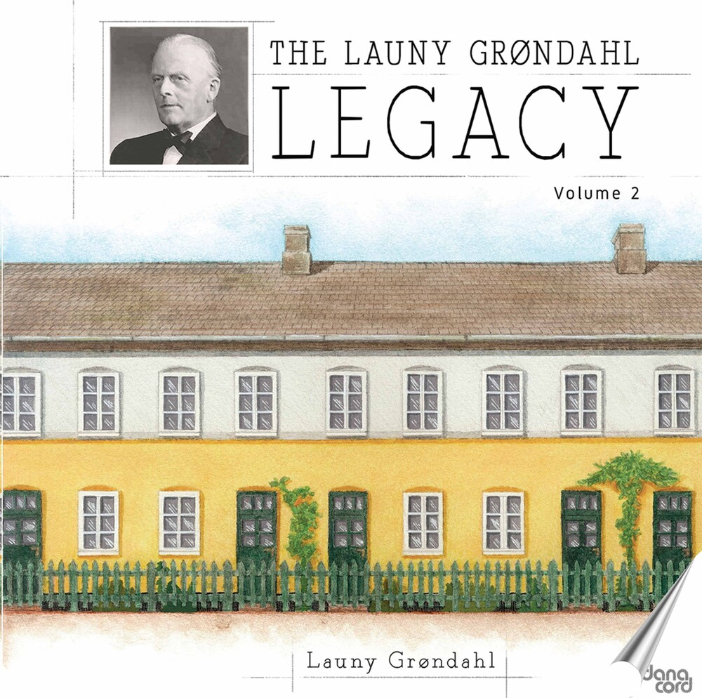 Grondahl/Holmboe - The Launy Grøndahl Legacy, Vol. 2