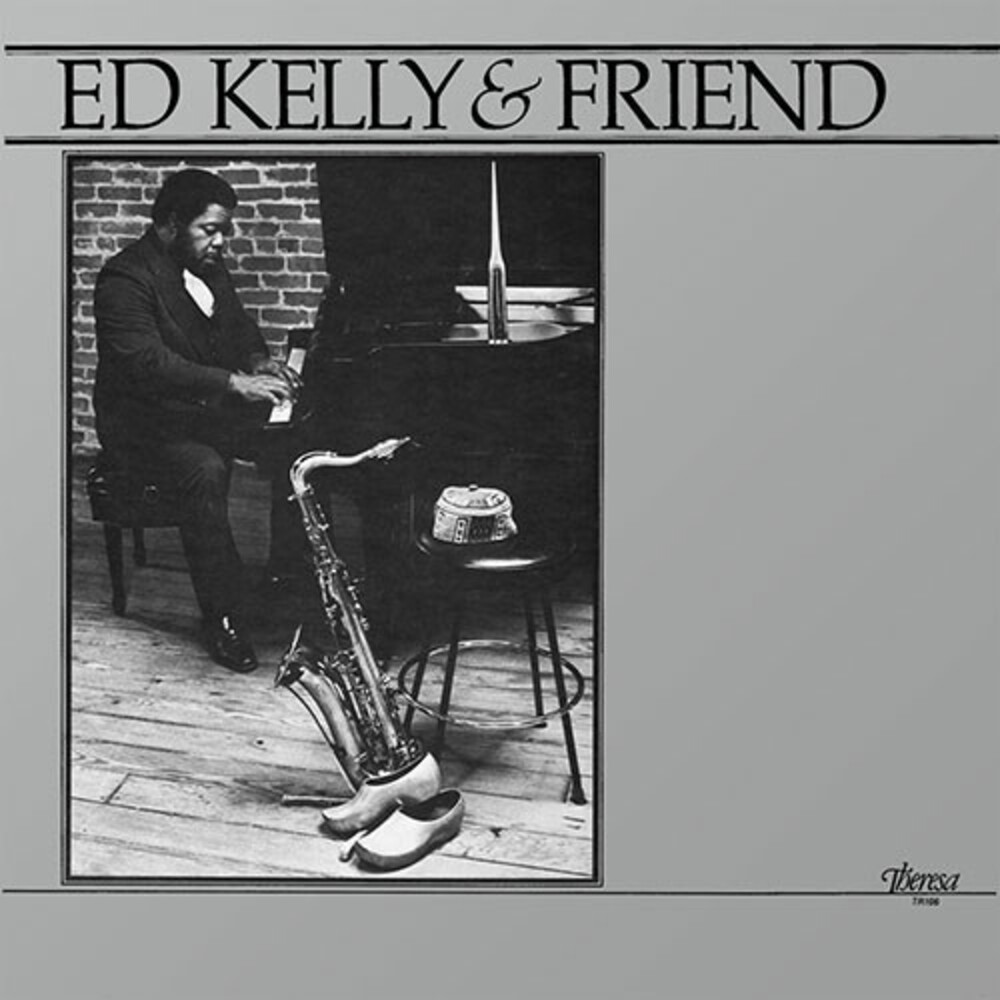 Ed Kelly - Ed Kelly & Friend