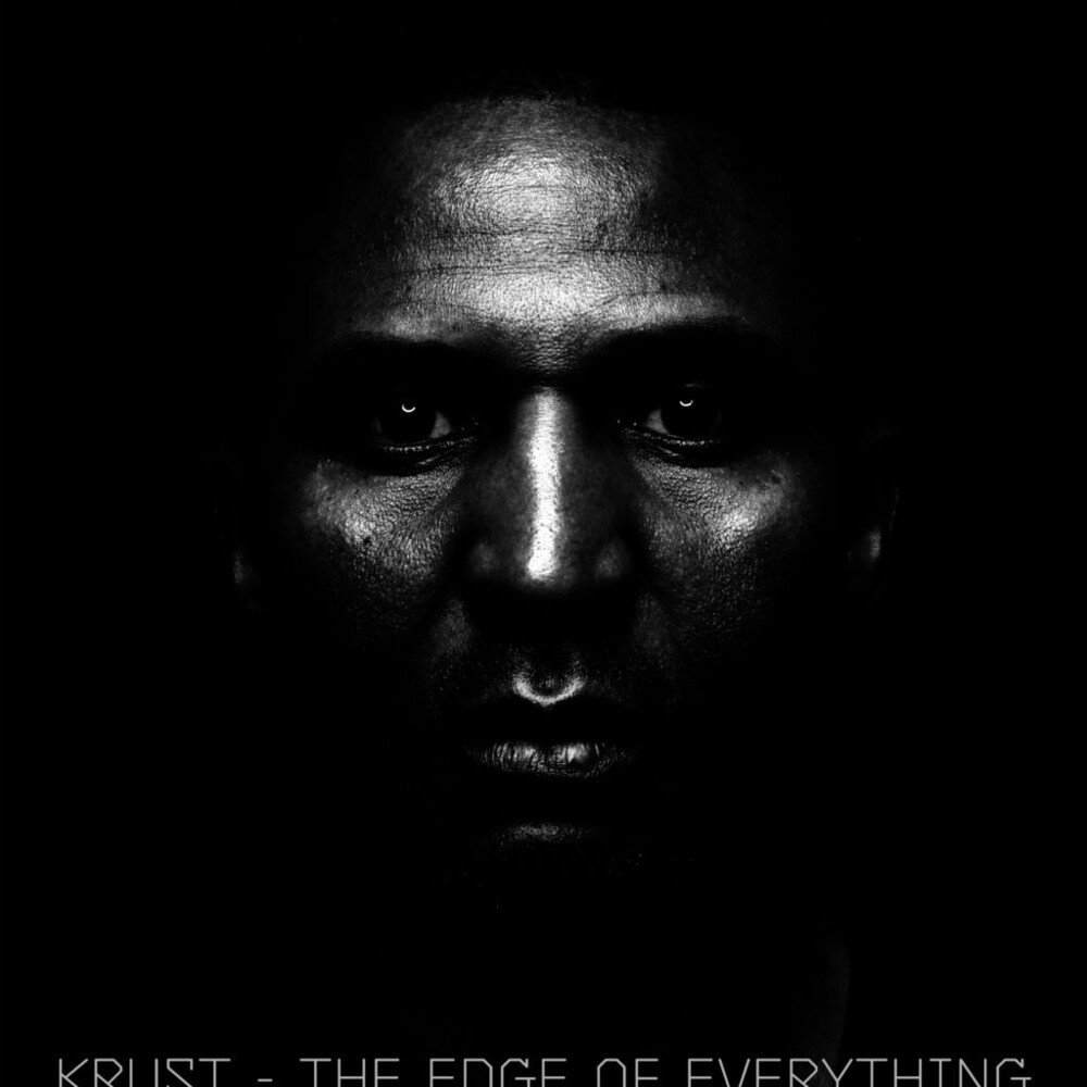 Krust - Edge Of Everything