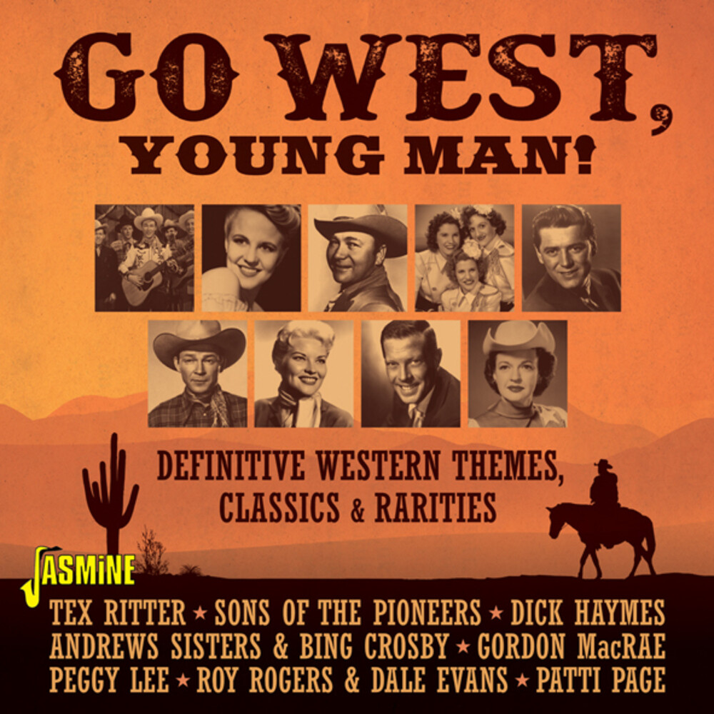 Go West Young Man Definitive Western Themes - Go West, Young Man! - Definitive Western Themes, Classics & Rarities / Various