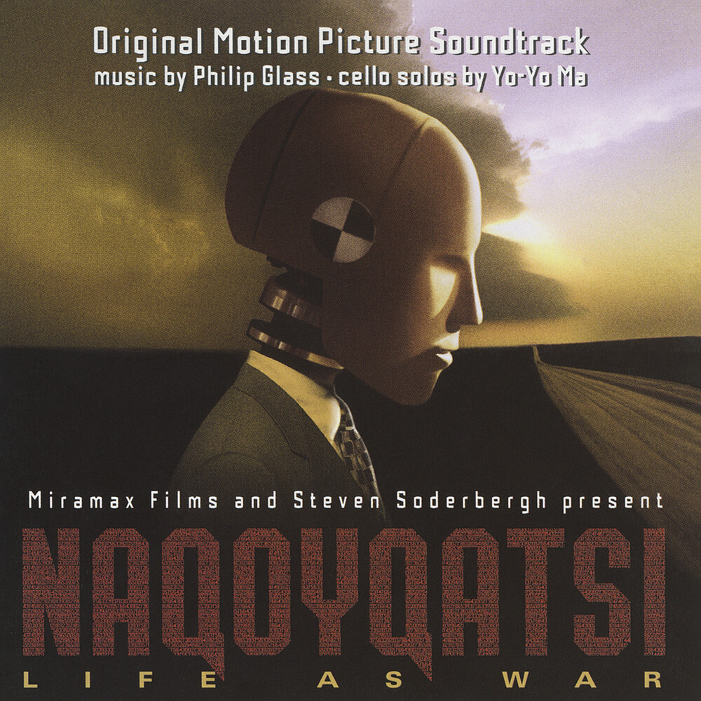 Philip Glass  / Ma,Yo-Yo (Hol) - Naqoyqatsi (Original Motion Picture Soundtrack)