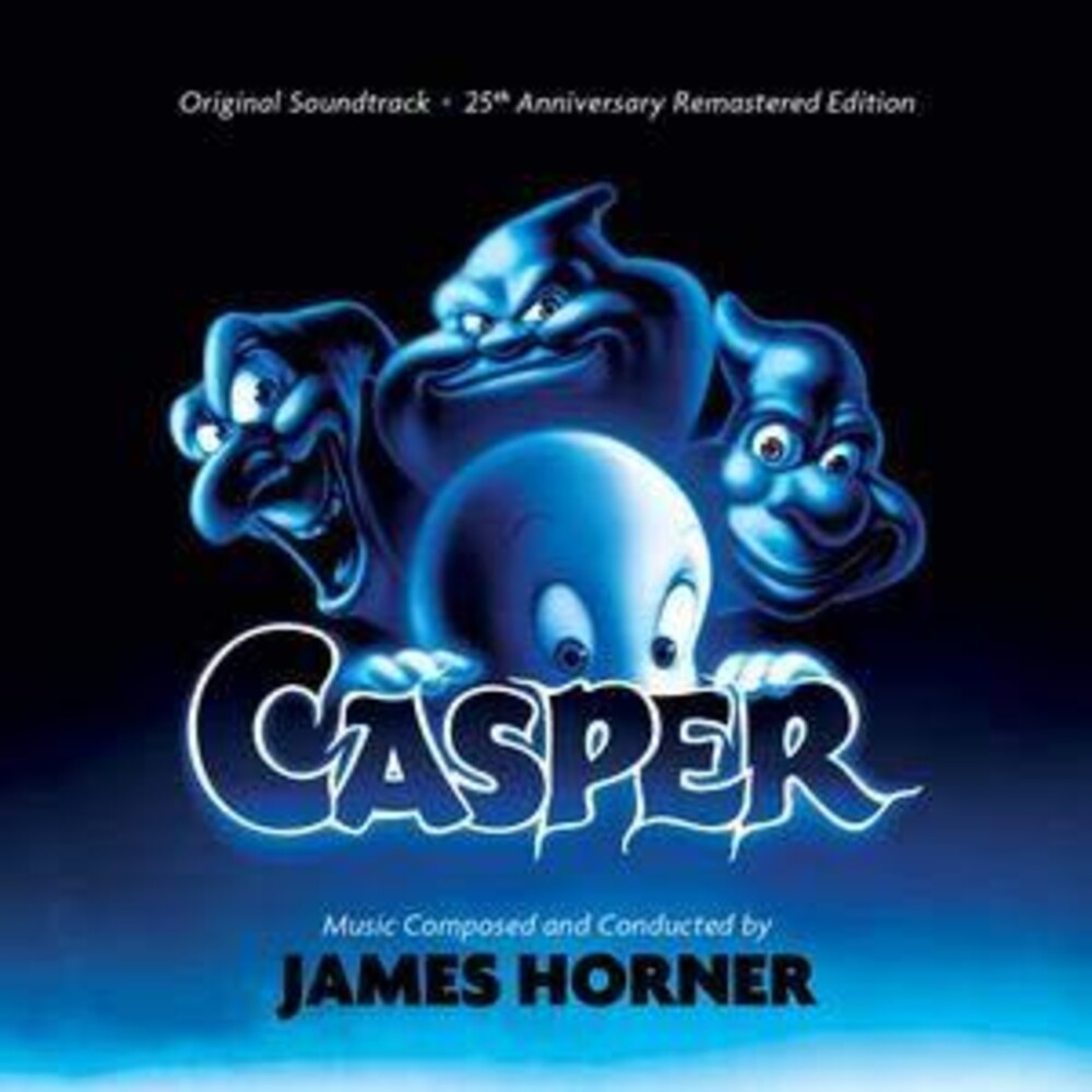 James Horner  (Rmst) (Ita) - Casper: 25th Anniversary Edition / O.S.T. [Remastered]