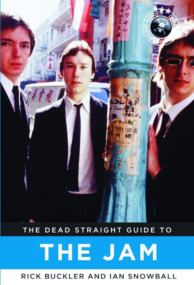 Rick Buckler  / Snowball,Ian - Dead Straight Guide To The Jam (Ppbk)