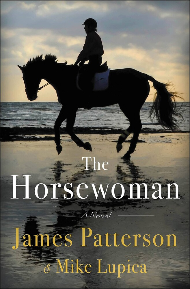 James Patterson  / Lupica,Mike - Horsewoman (Hcvr)