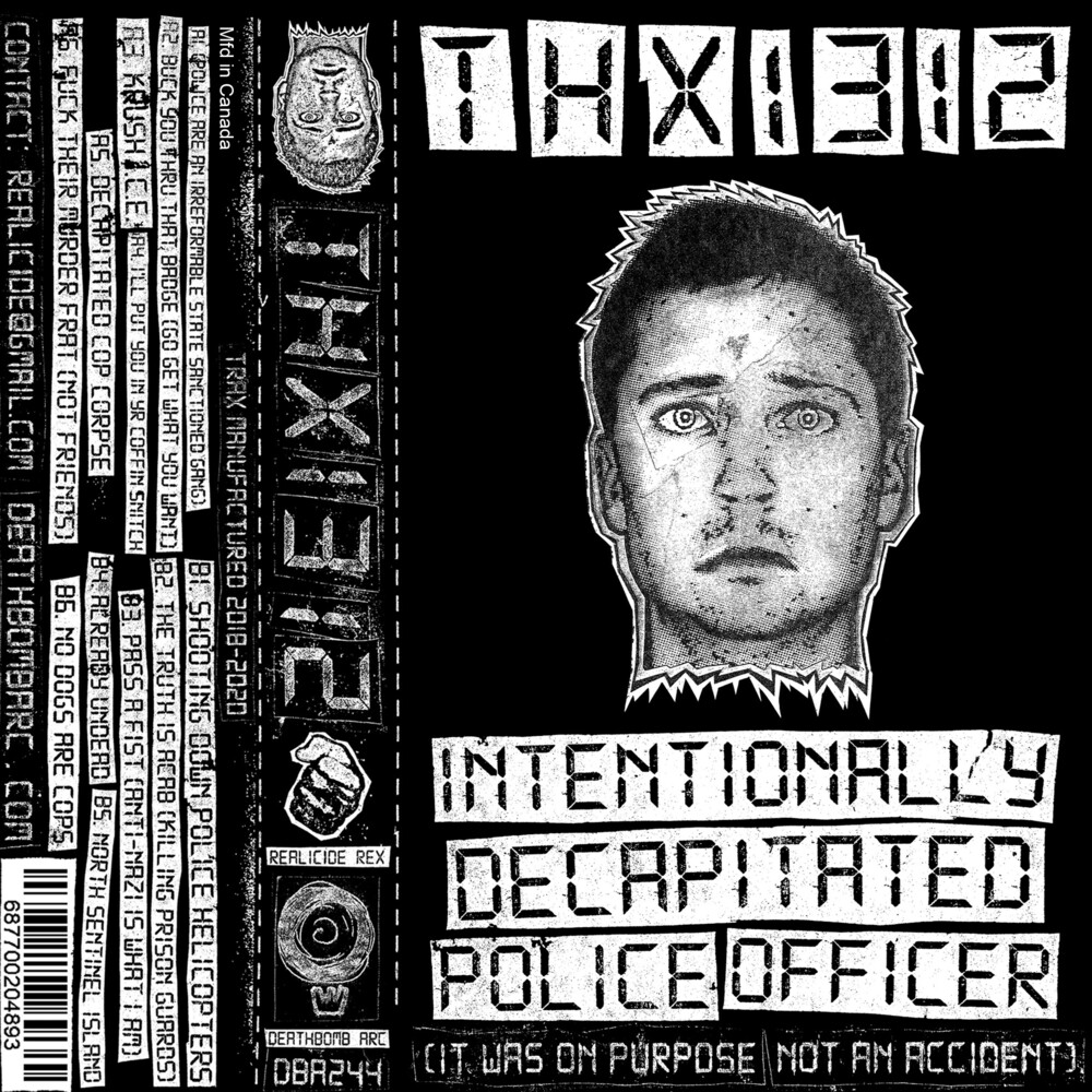 Thx1312 - Intentionally Decapitated Police Officer
