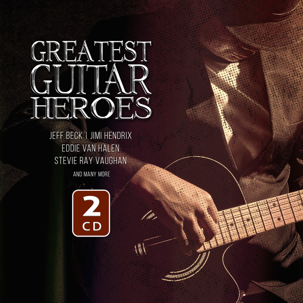 Various Artists - Greatest Guitar Heroes (Various Artists)
