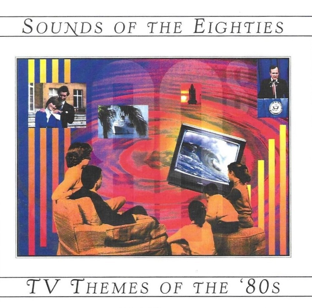 Tv Themes Of The 80's / Sounds Of The 80's / Ost - Tv Themes Of The 80's / Sounds Of The 80's / Ost