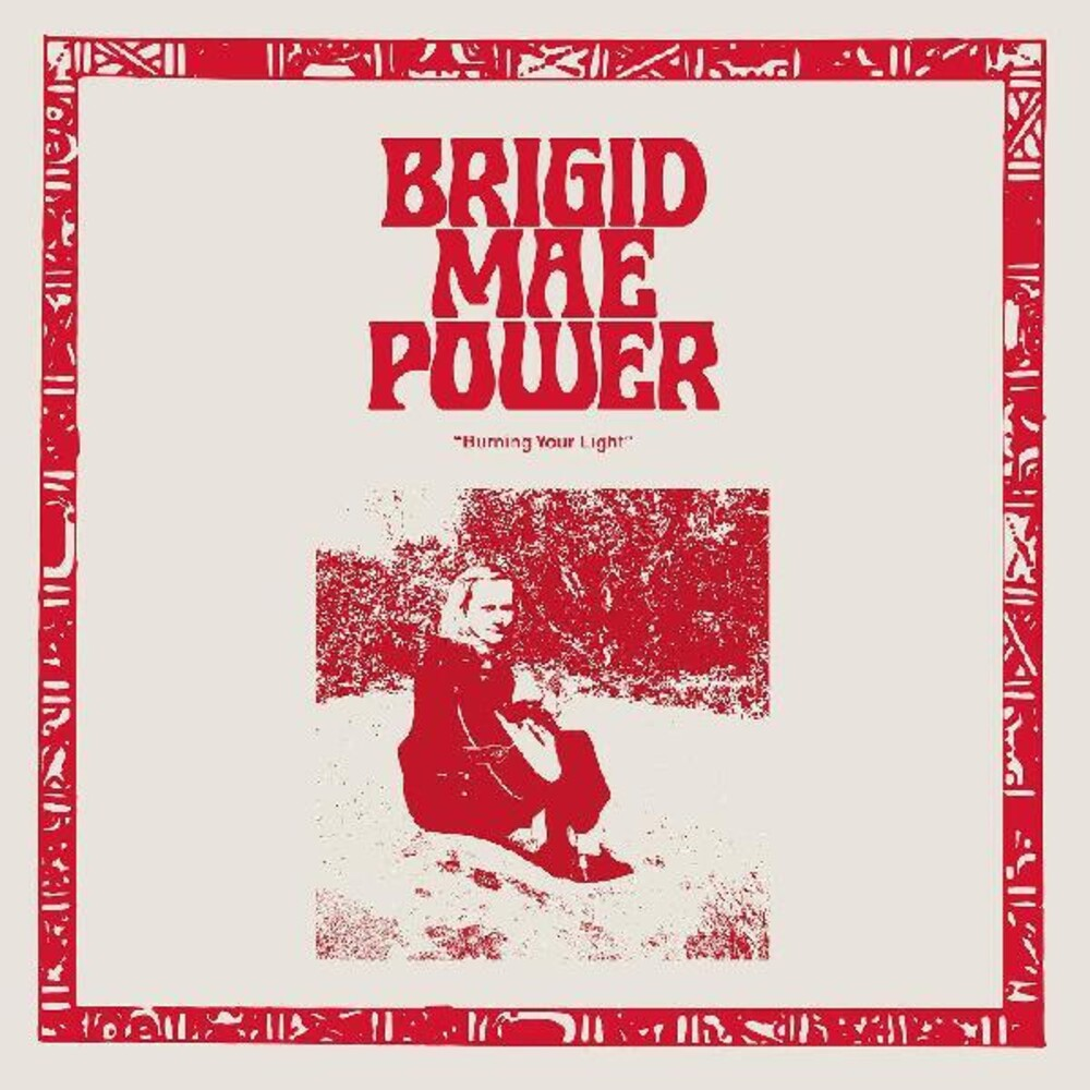 Brigid Power  Mae - Burning Your Light [Download Included]