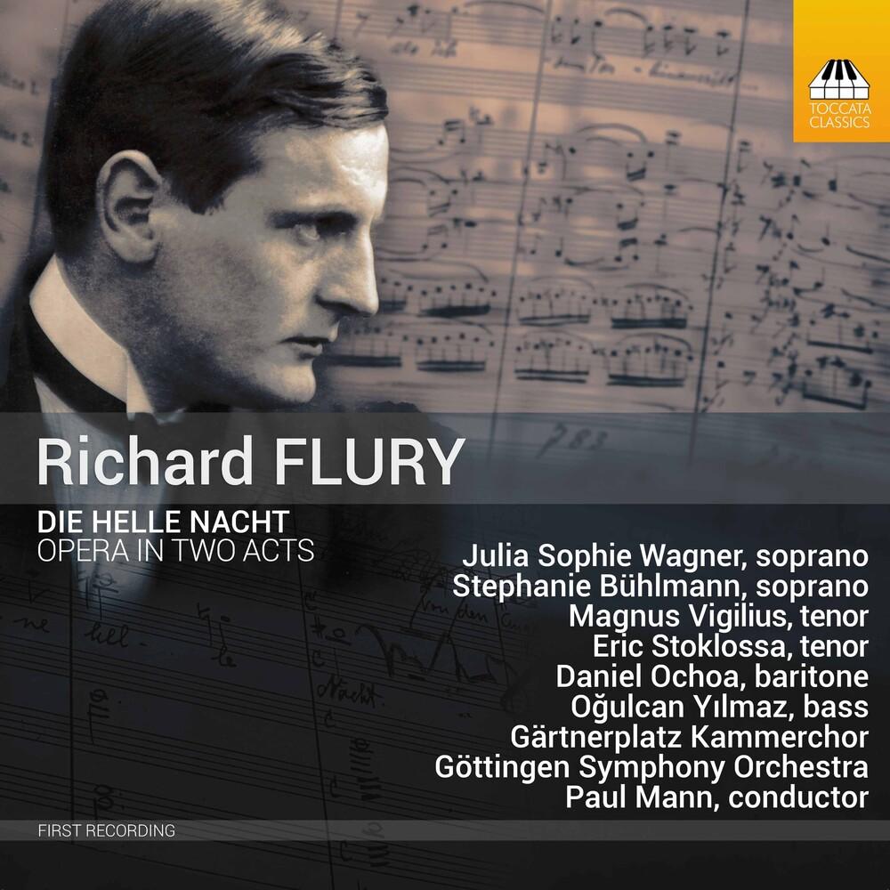 Flury / Gartnerplatz Kammerchor / Mann - Die Helle Nacht (2pk)