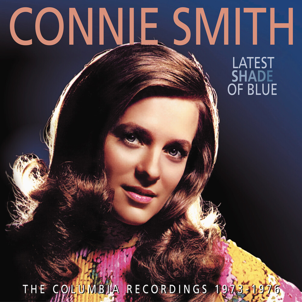 Connie Smith - Latest Shade Of Blue: The Columbia Recordings 1973