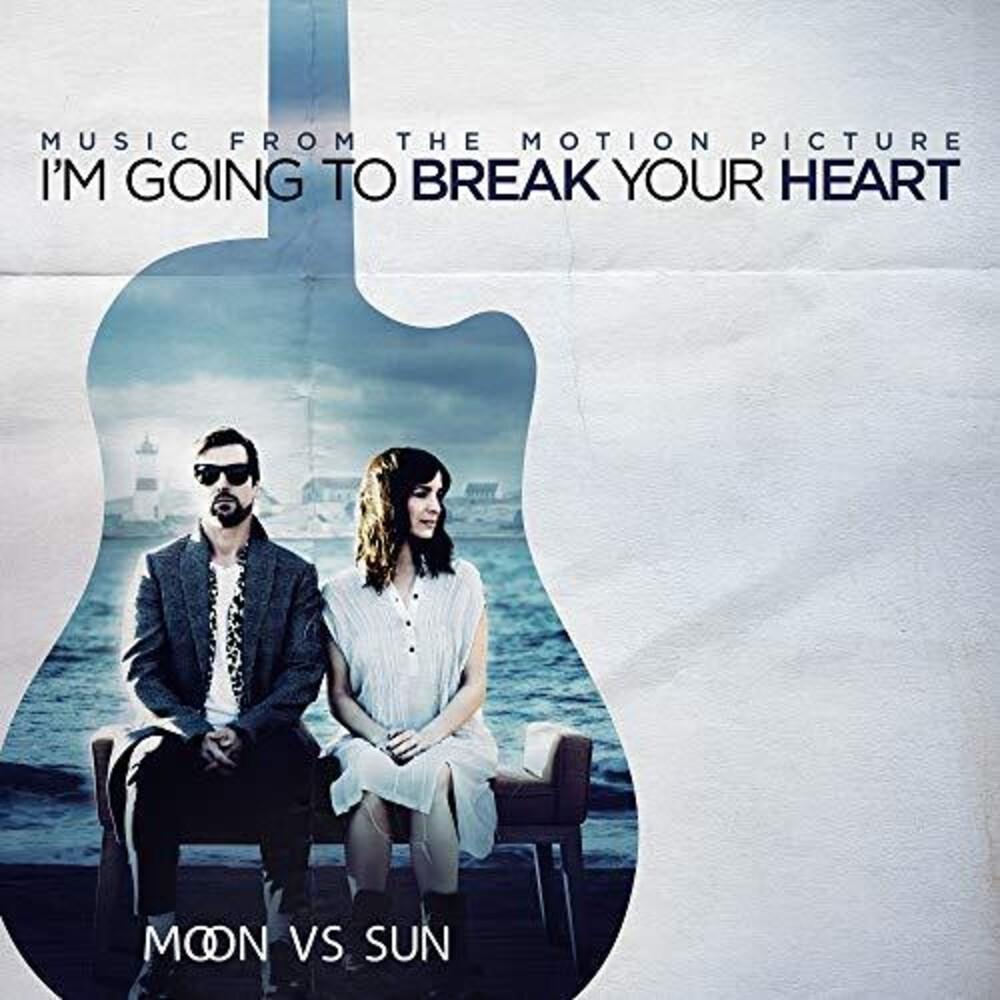 Moon Vs Sun - I'm Going To Break Your Heart (Original Soundtrack)