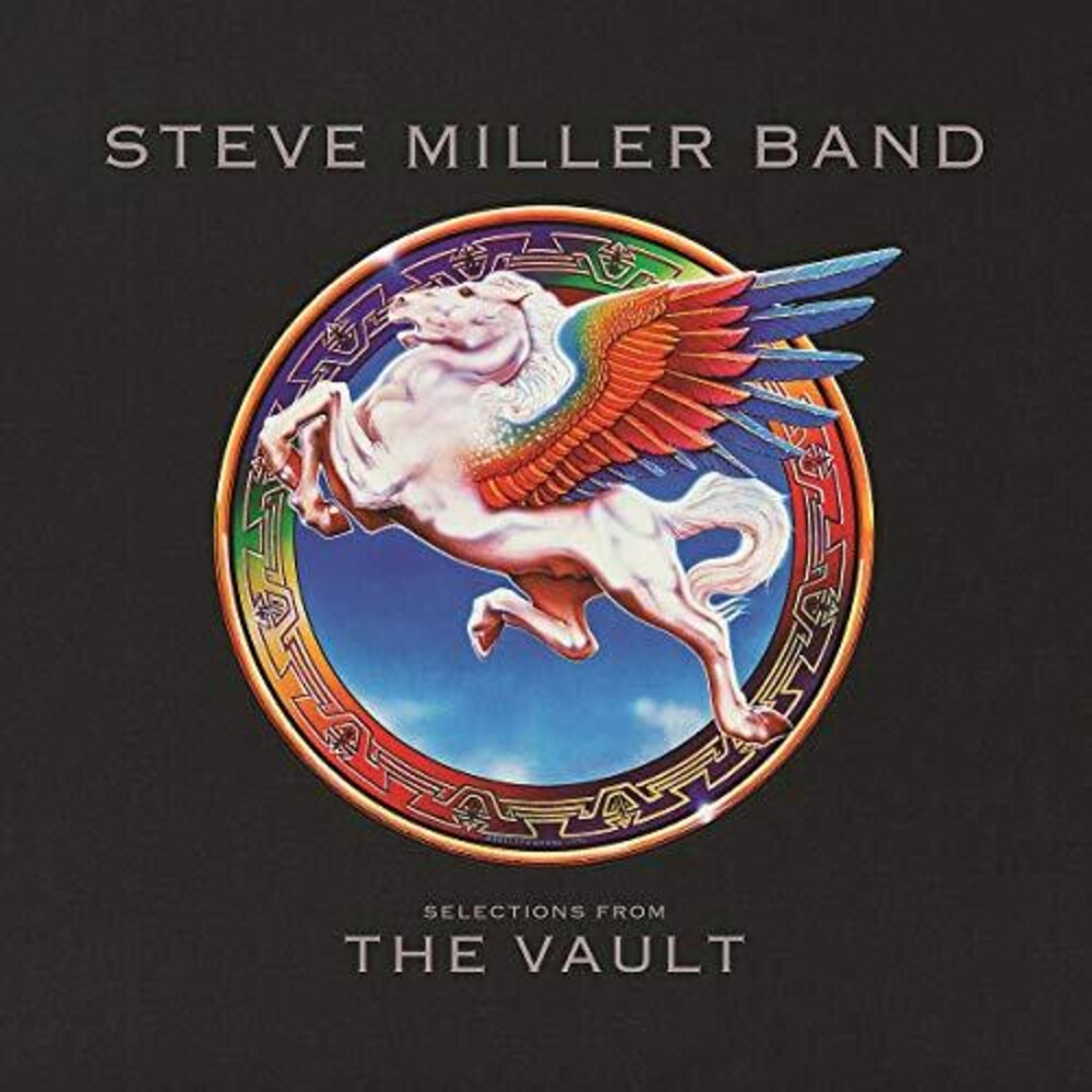 Steve Miller Band - Selections From The Vault