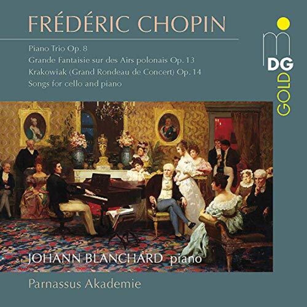 Chopin / Blanchard / Parnassus Akademie - Piano Trios & Chamber Music