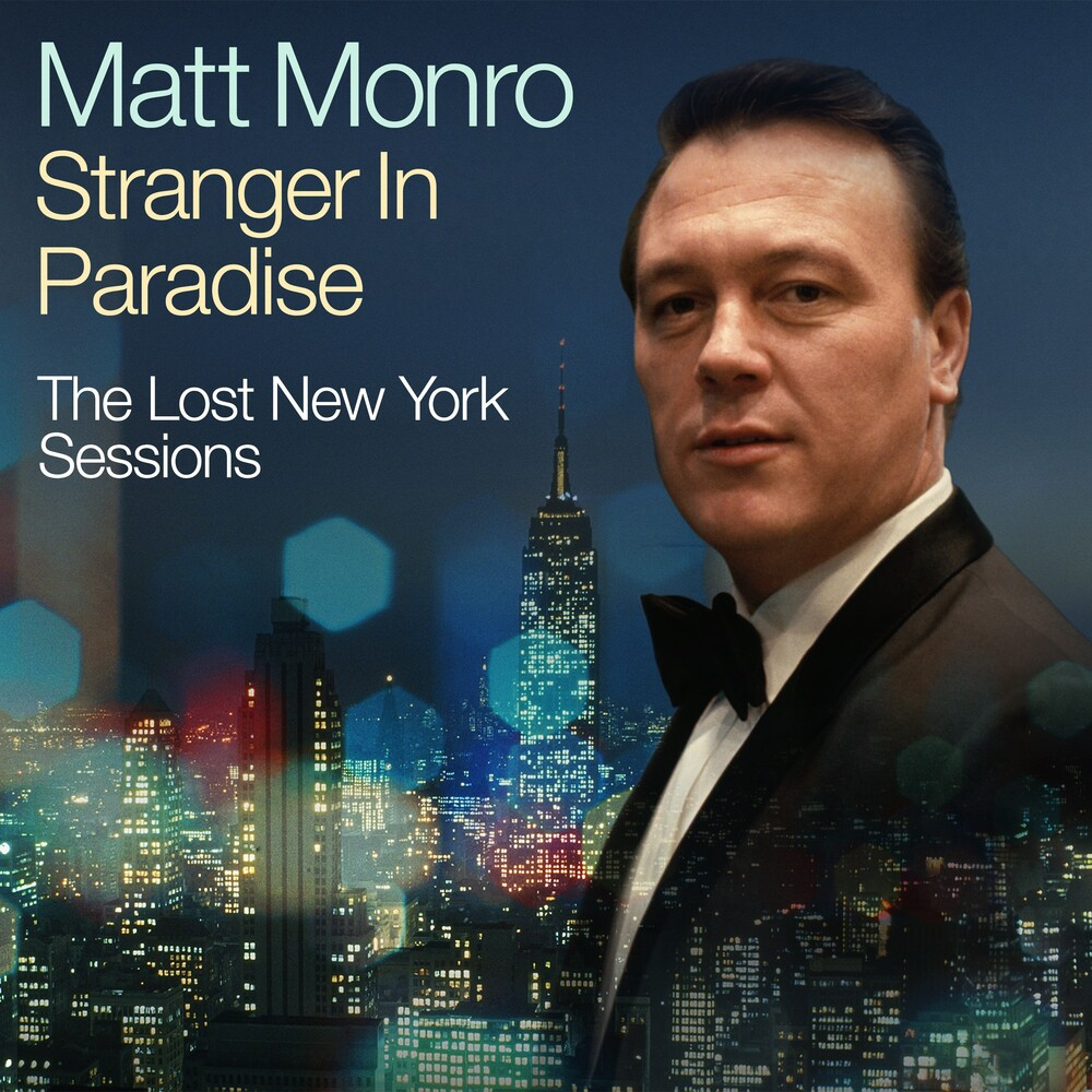 Matt Monro - Stranger In Paradise - The Lost New York Sessions