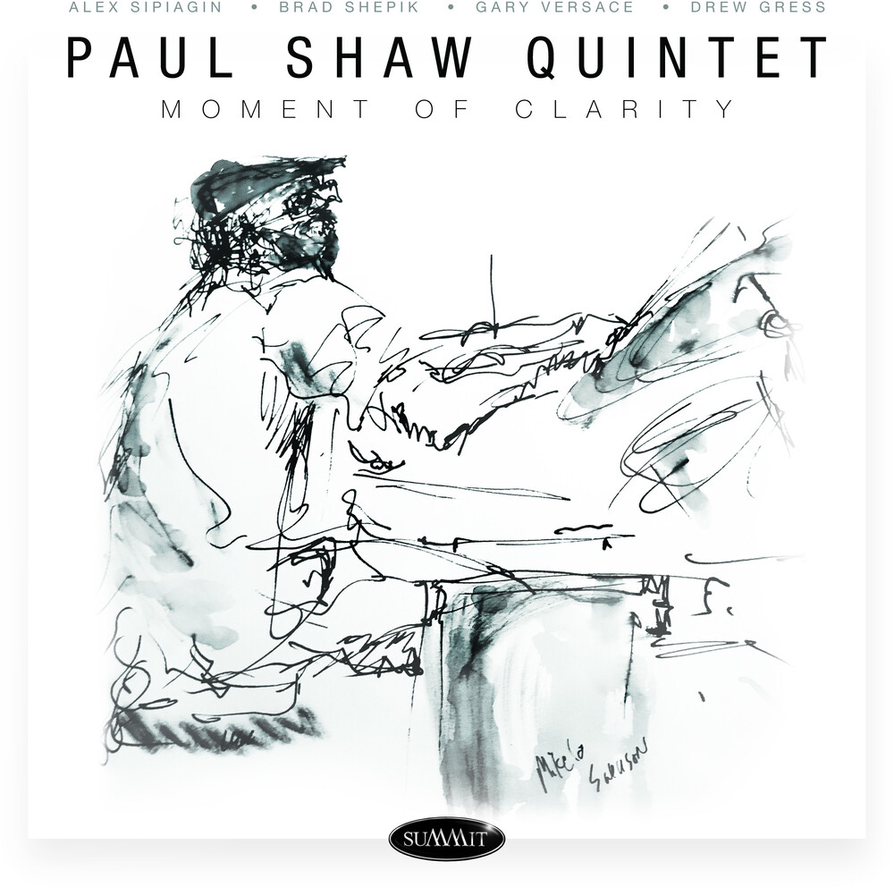 Paul Shaw - Moment Of Clarity