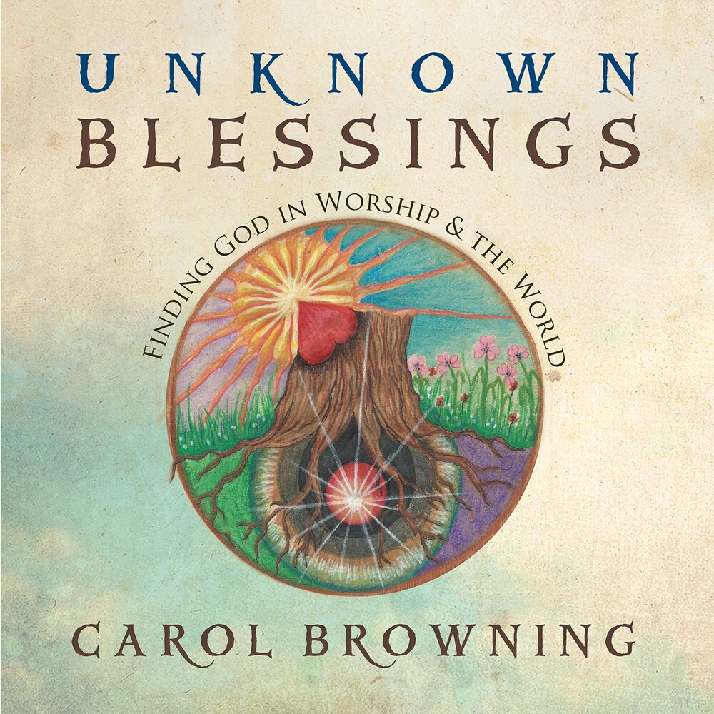 Carol Browning - Unknown Blessings
