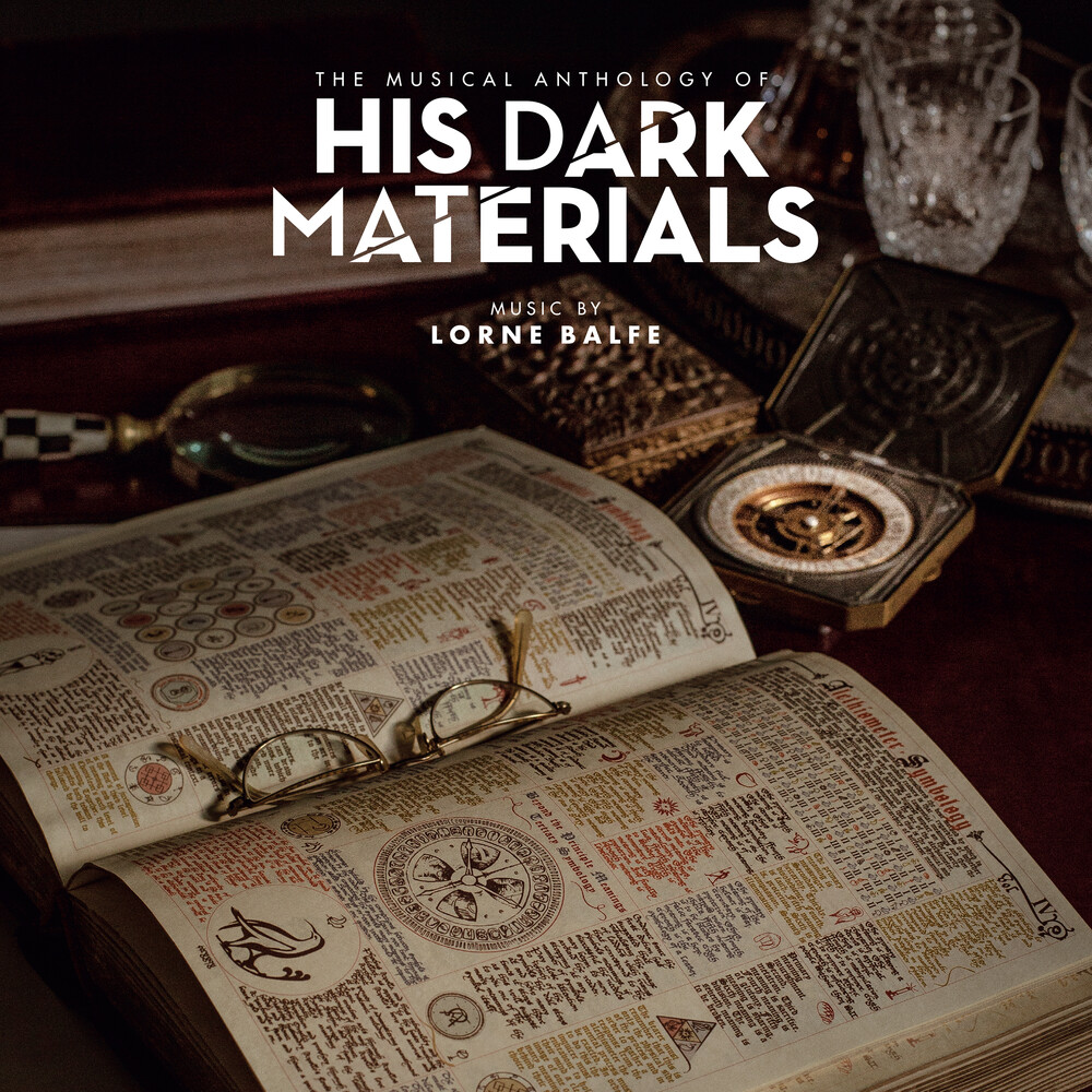 Lorne Balfe Gate Iex - The Musical Anthology of His Dark Materials