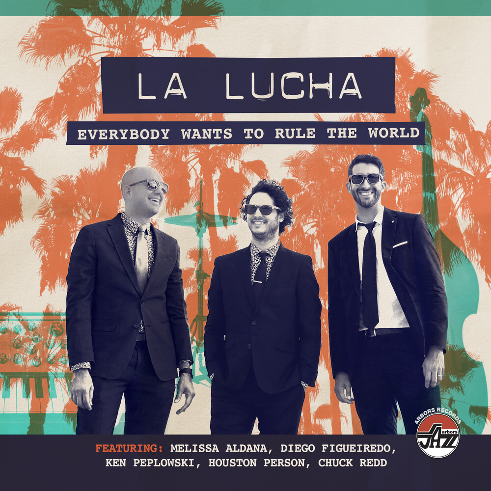 La Lucha - Everybody Wants To Rule The World