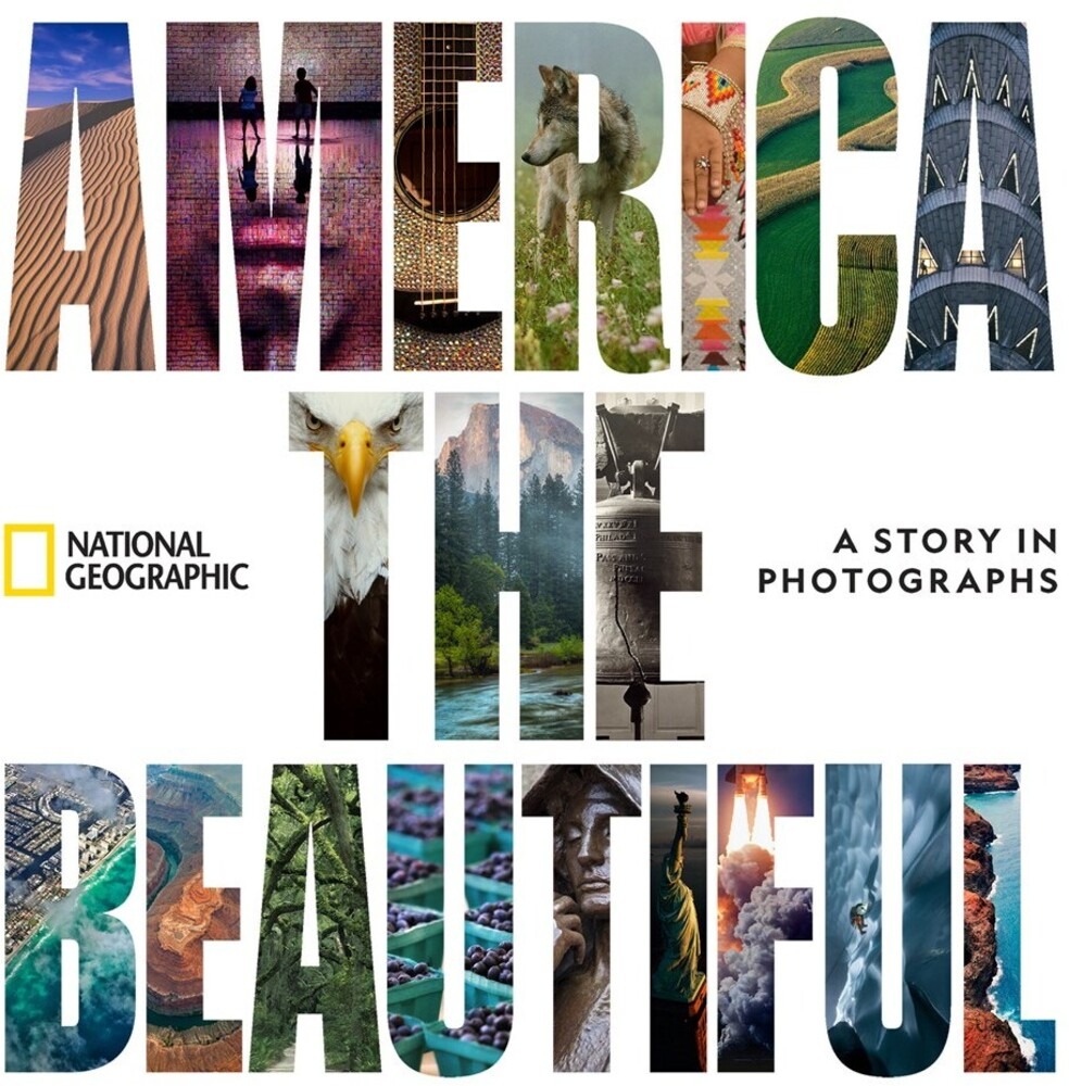 - America the Beautiful: A Story in Photographs