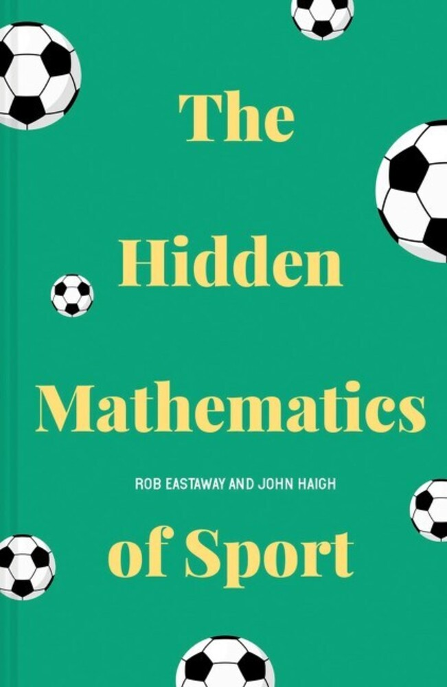- The Hidden Mathematics of Sport
