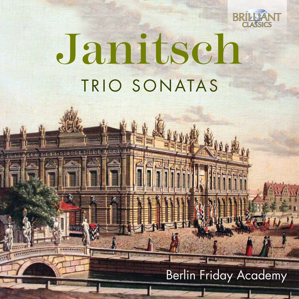 Janitsch / Berlin Friday Academy - Trio Sonatas