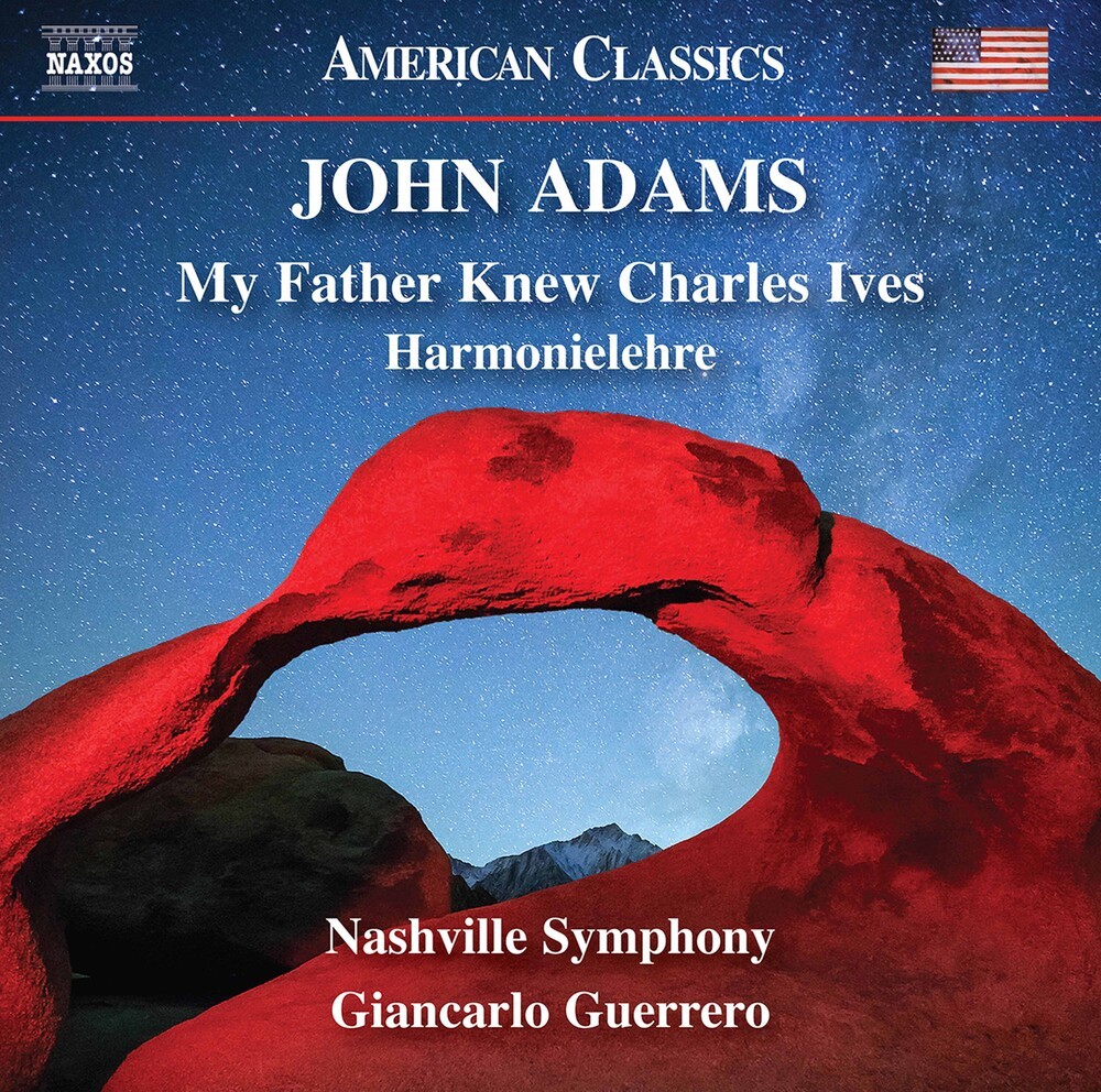 Adams / Nashville Symphony Orch / Guerrero - My Father Knew Charles Ives