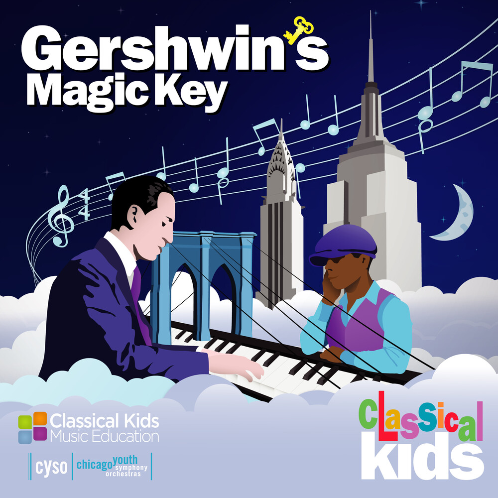Classical Kids - Gershwin's Magic Key
