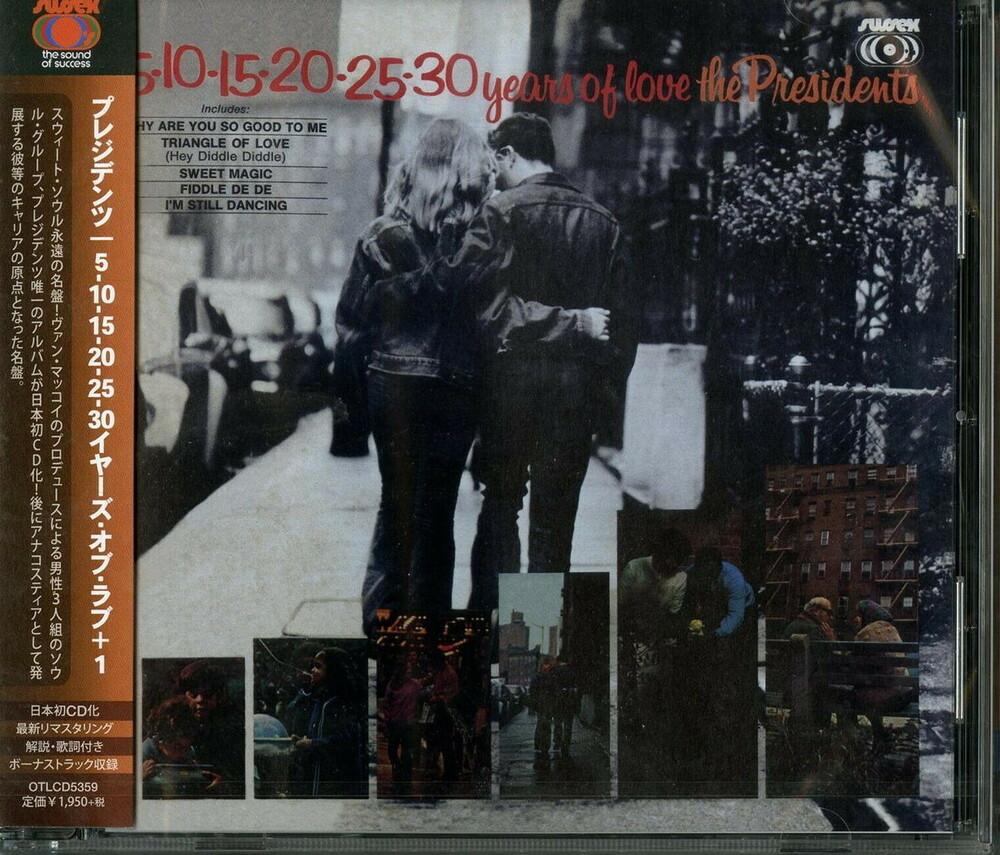 Presidents - 5-10-15-20-25-30 Years Of Love (incl. Bonus Track)